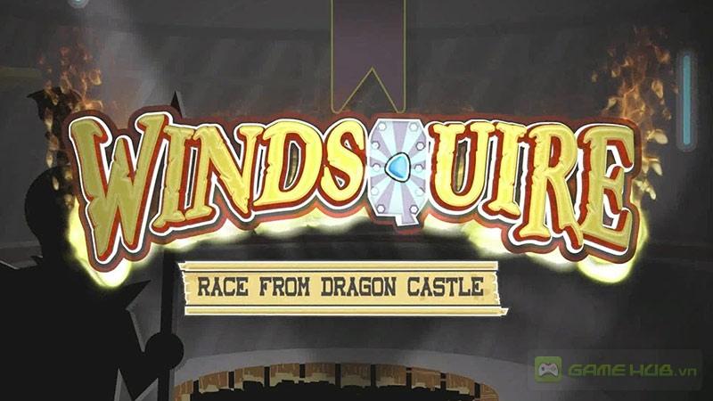 Windsquire - Sức mạnh khôn lường của người cận vệ