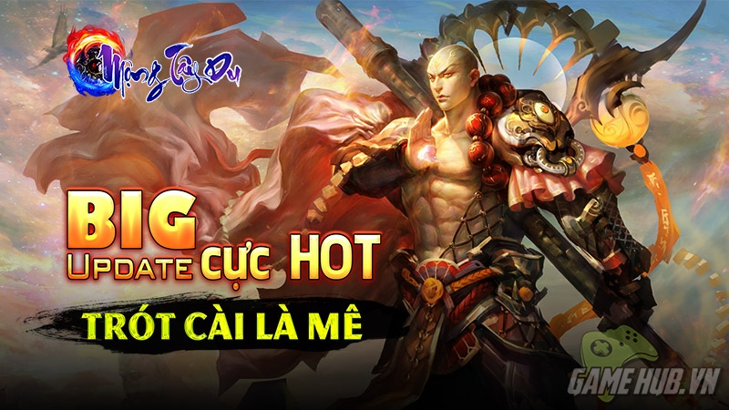 mong tay du, mộng tây du, gmo, mmo, ios, android, update, big update