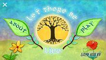 Let There Be Life - Trồng cây khó như thế nào?