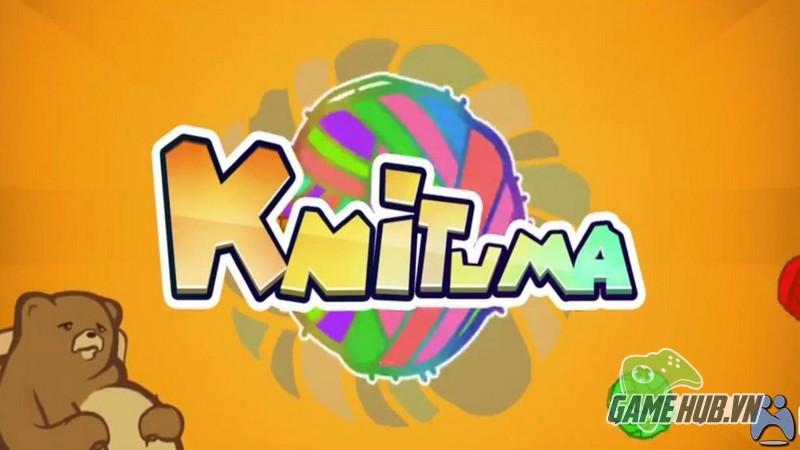 Làm nóng người với tựa game điên cuồng Knituma