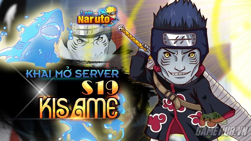 I Am Naruto - Khai mở máy chủ mới chào Big Update