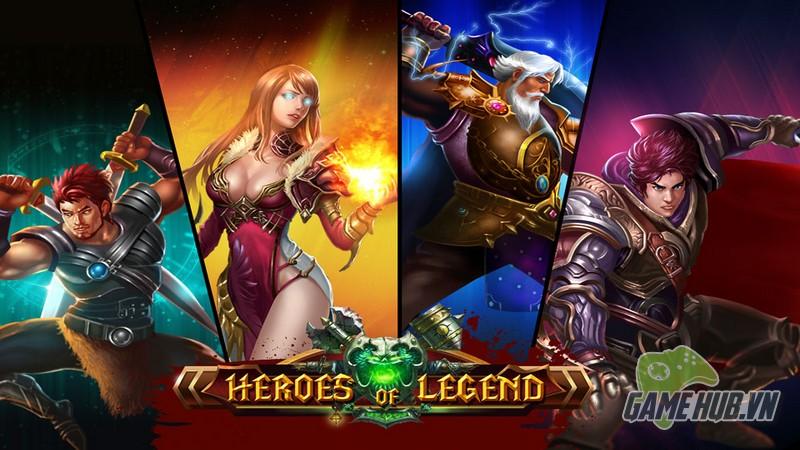 Trải nghiệm Heroes of Legend trước ngày ra mắt
