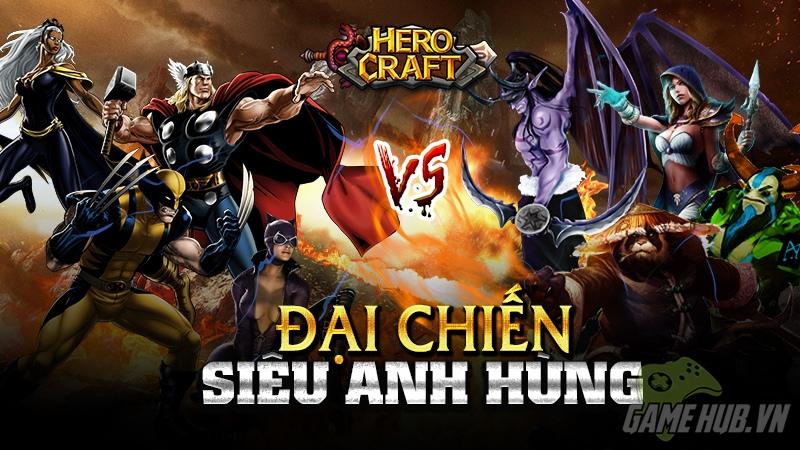 Đại chiến siêu anh hùng – Herocraft chính thức bùng nổ
