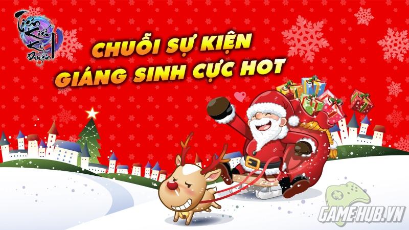 Tiên Kiếm Kỳ Duyên - Đón Giáng Sinh cùng chuỗi sự kiện hấp dẫn
