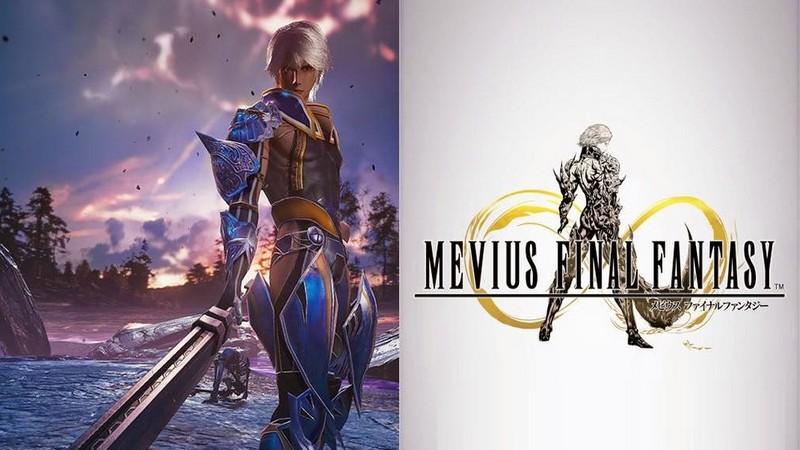 Mevius Final Fantasy - Siêu phẩm đầy tham vọng của Square Enix