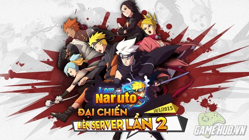 I Am Naruto -Đại chiến liên server lần 2 đại náo thế giới nhẫn giả