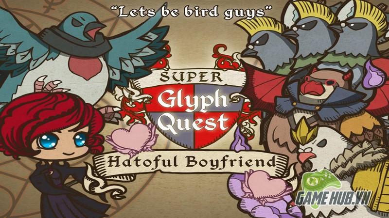 Super Glyph Quest - Chiến binh bồ câu