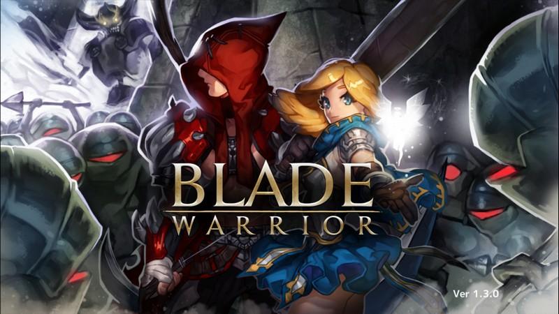 Blade Warrior - Cuồng sát địa ngục cùng ARPG đất Hàn