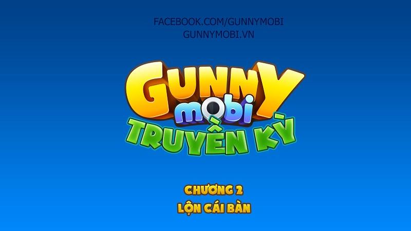 Truyện Tranh Gunny Mobi Truyền Kỳ - Kỳ 2