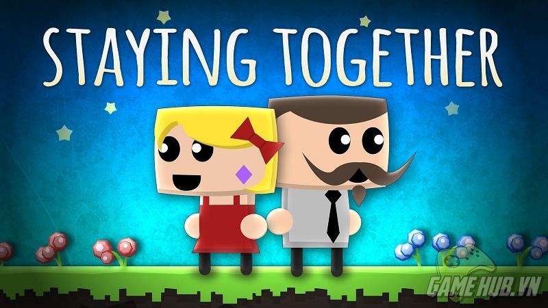 Staying Together – Cho một mùa yêu ngọt ngào