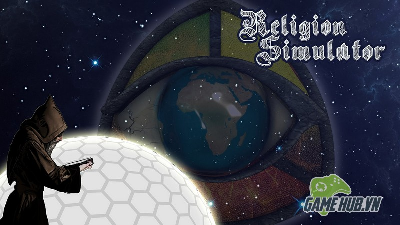 Religion Simulator - Bí ẩn kinh hoàng