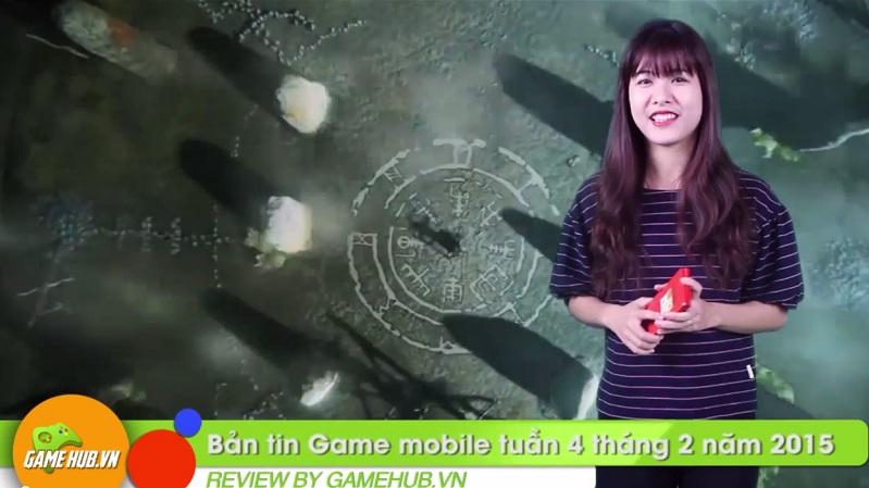 Bản tin Game mobile tuần 4 tháng 2/2015