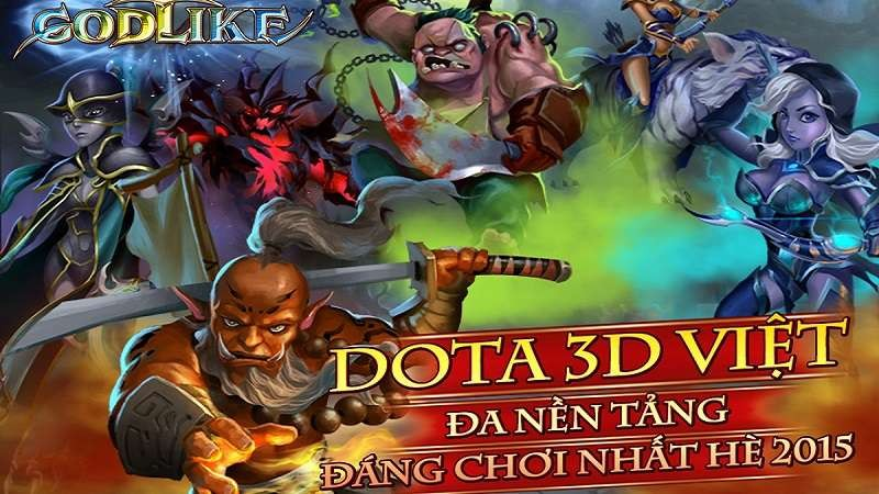 godlike, Emobi Games, gMO, Dota Mobile, game mobile, tải game, download game, 3D, Unity 5.0, Android, iOS, WindowPhone, PC, trải nghiệm, tin game mobile, 7554, Mộng Võ Lâm