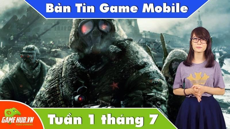 Bản tin Game mobile tuần 1 tháng 7/2015