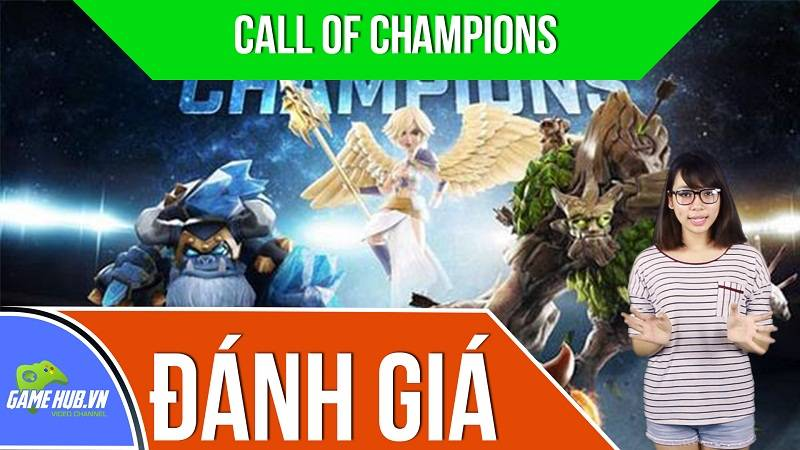Đánh giá Game MOBA Call of Champions - Spacetime Studios