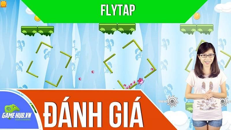 Đánh giá game Flytap - Mini game rèn luyện...