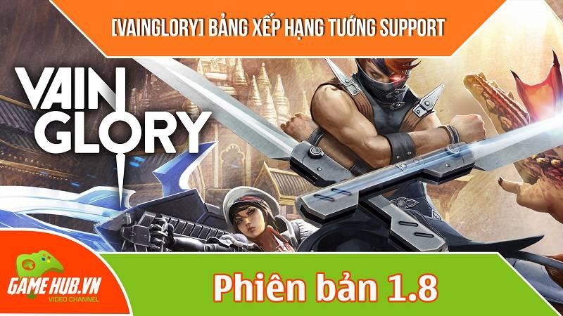 [Vainglory] Bảng xếp hạng tướng support phiên bản 1.8