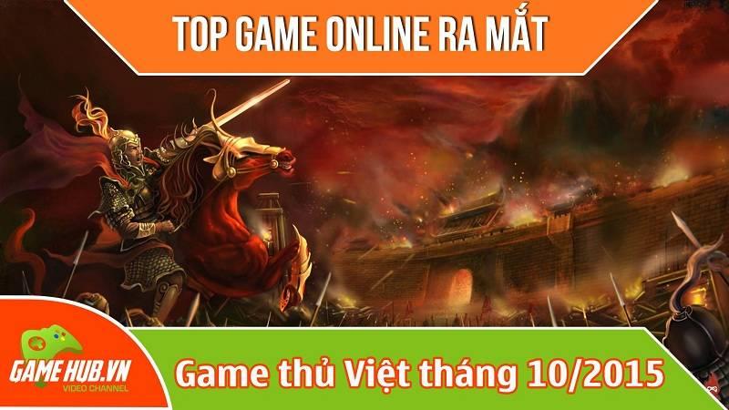 Top game online ra mắt game thủ việt tháng 10/2015
