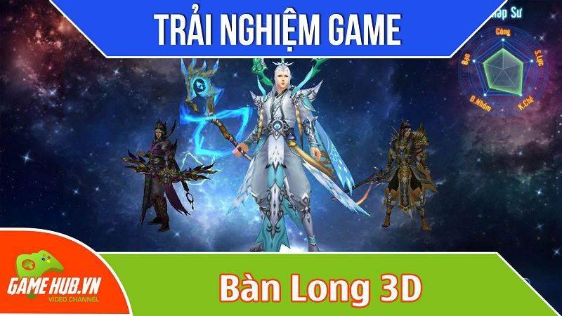 Trải nghiệm MMORPG Bàn Long 3D Alpha test 26/10/2015 - VNG