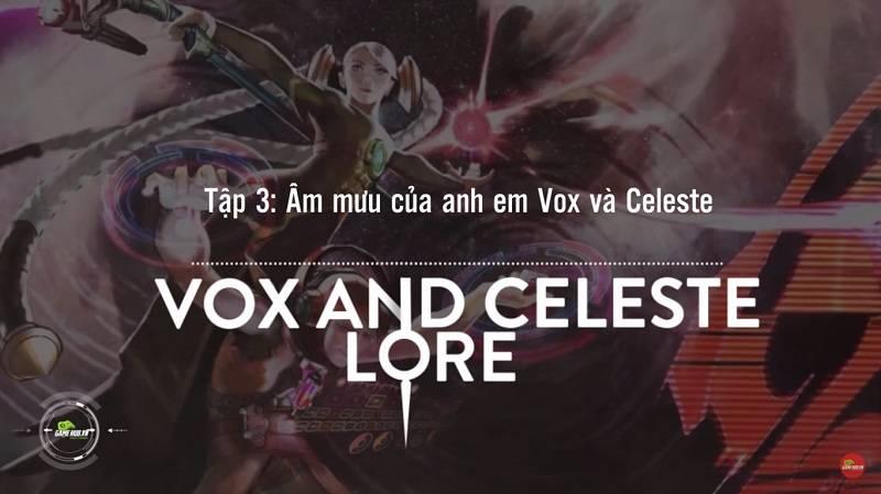 [Truyện Vainglory] Vox and Celeste Lore: Âm mưu của 2 anh em