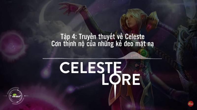 [Truyện Vainglory] Celeste lore: Cơn thịnh nộ của những kẻ đeo mặt nạ