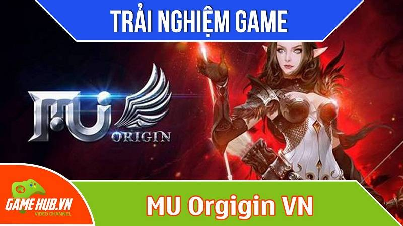 Trải nghiệm game MU Origin VN ra mắt 13/11/2015 - HOPE