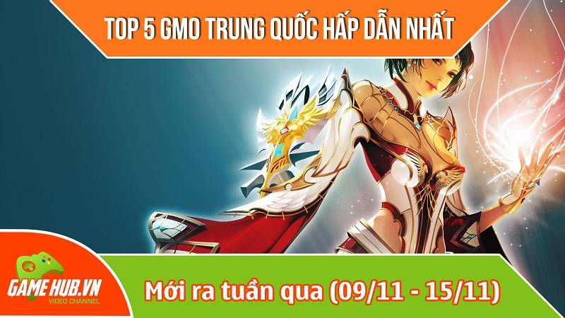 Top 5 game mobile Trung Quốc mới ra (9/11 - 15/11)