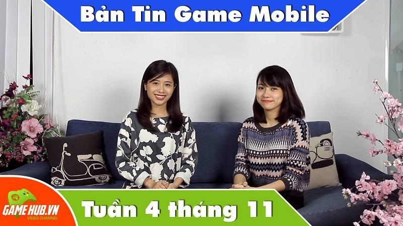 Bản tin Game mobile tuần 4 tháng 11/2015