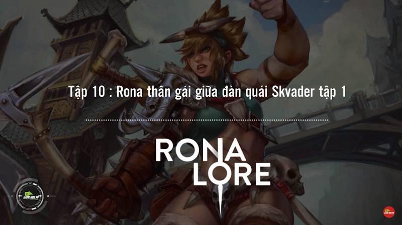[Truyện Vainglory] Rona lore 10: Rona thân gái giữa đàn quái Skvader