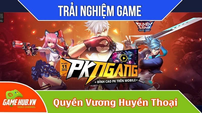 Trải nghiệm game Quyền Vương Huyền Thoại ra mắt 8/12/2015 - VNG