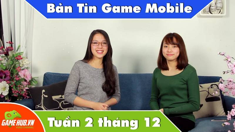 Bản tin Game mobile tuần 2 tháng 12/2015