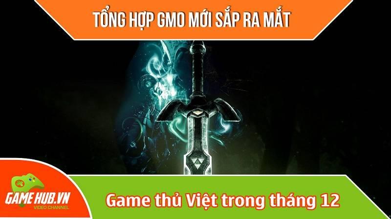 Tổng hợp gMO mới ra mắt game thủ Việt 12/2015