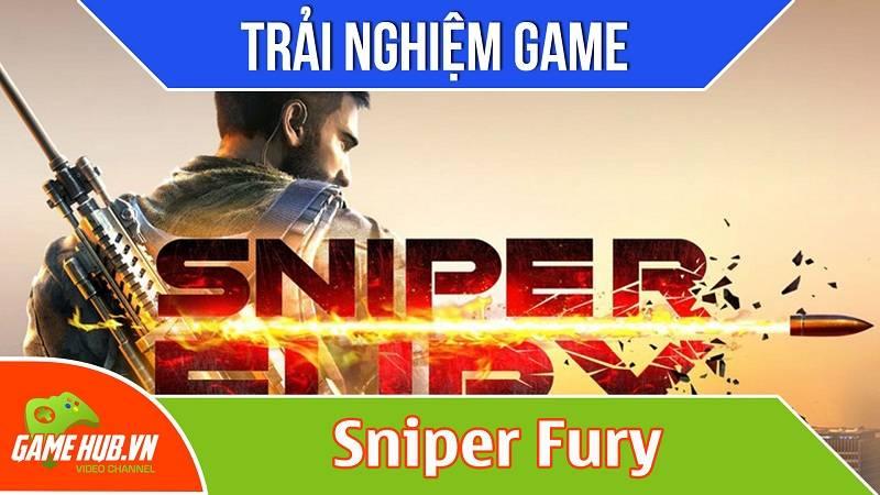 Trải nghiệm game bắn súng Sniper Fury - Gameloft
