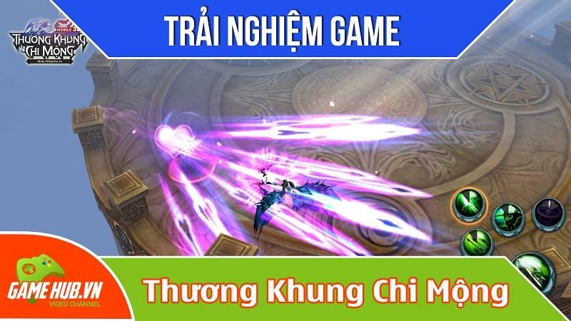 Trải nghiệm game Thương Khung Chi Mộng ra mắt 18/12/2015 - VNG