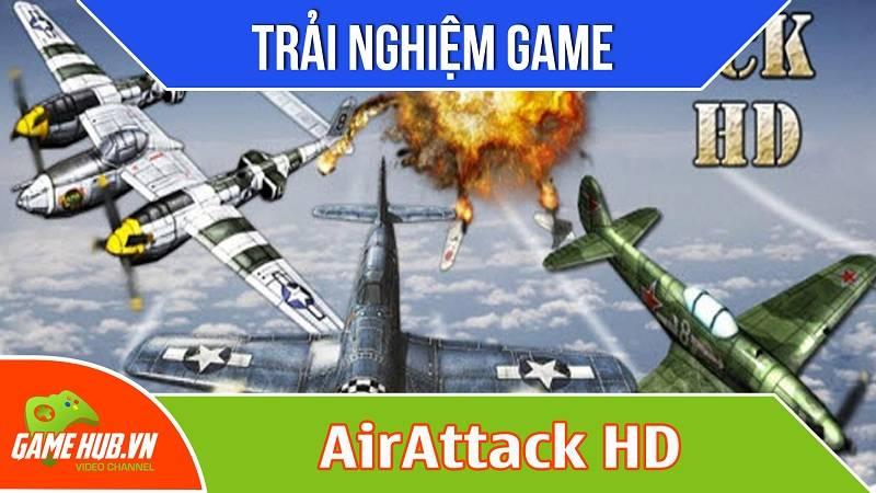 Trải nghiệm game bắn máy bay AirAttack HD
