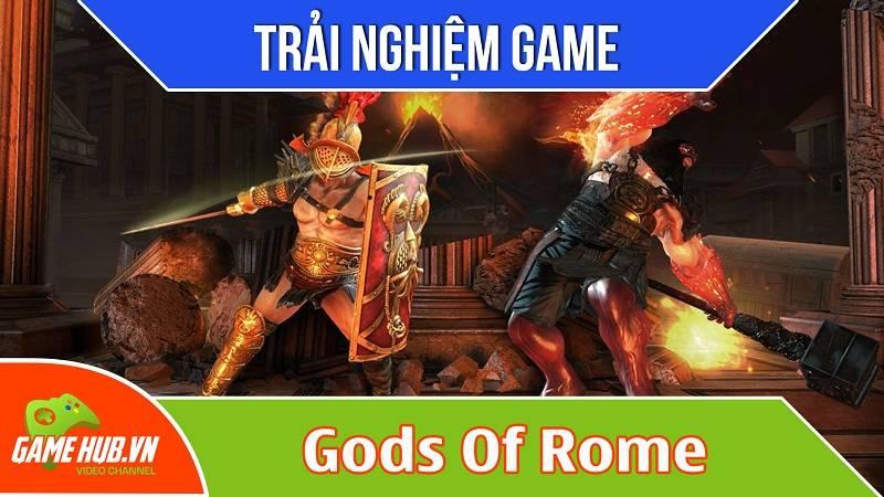 Trải nghiệm game Gods Of Rome - Gameloft