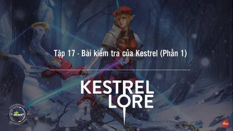 [Truyện Vainglory] Kestrel lore 17: Bài kiểm...