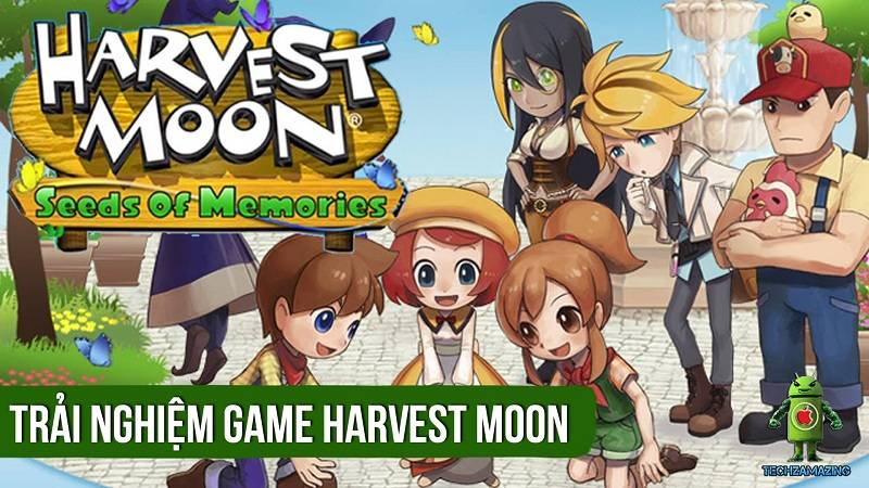 Trải nghiệm game mobile Harvest Moon: Seed of Memories