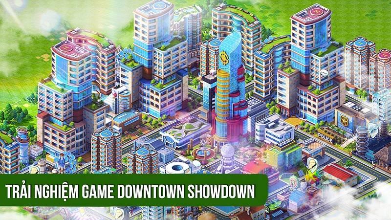 Trải nghiệm game xây dựng Downtown Showdown