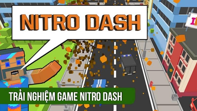 Trải nghiệm game đua xe Nitro Dash