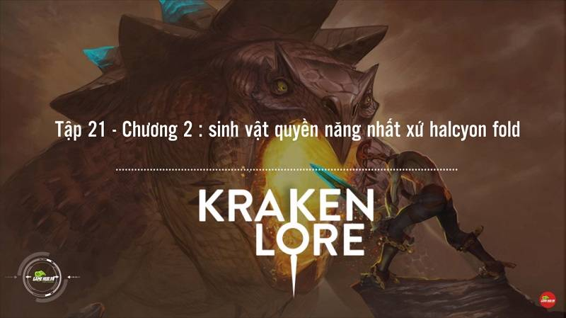 [Truyện Vainglory] Kraken lore 21