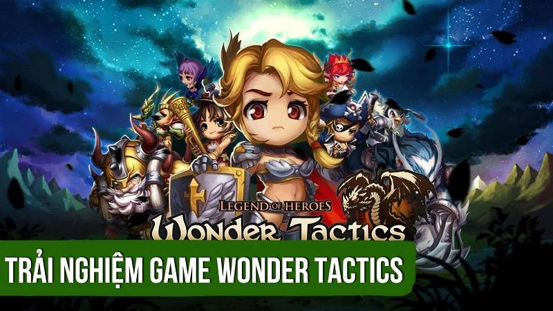 Trải nghiệm game nhập vai Wonder Tactics - Com2us