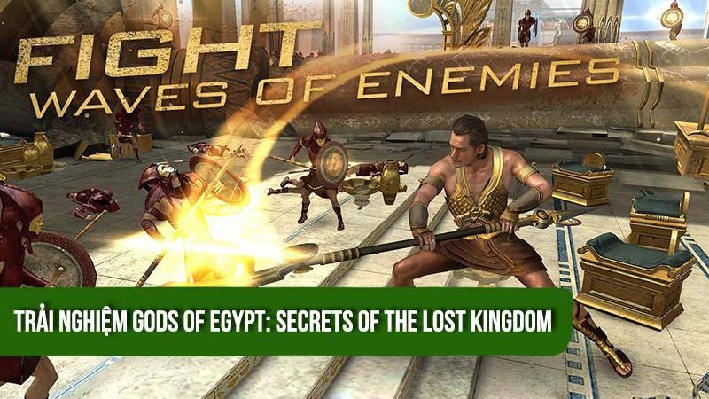 Trải nghiệm game chặt chém Gods of Egypt