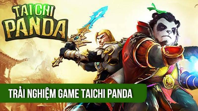 Trải nghiệm bản Việt game Taichi Panda