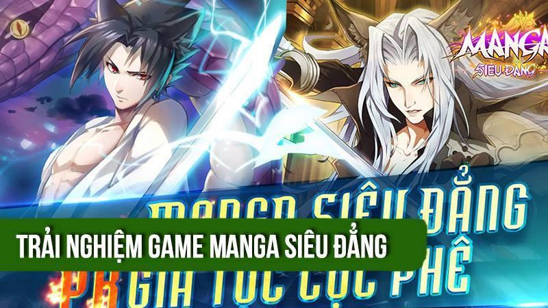 Trải nghiệm bản Closed beta Manga Siêu...