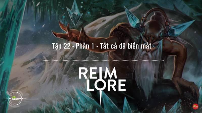 [Truyện Vainglory] Reim lore 22: Tất cả đã biến mất