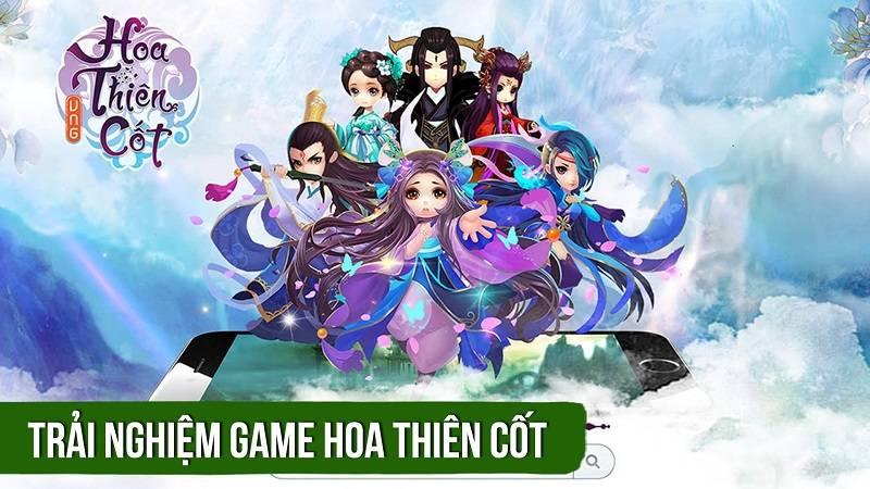 Trải nghiệm game Hoa Thiên Cốt ra mắt 29/3/2016 - VNG