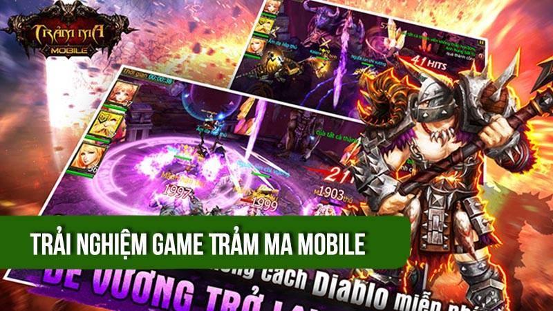 Trải nghiệm game Trảm Ma Mobile ra mắt...