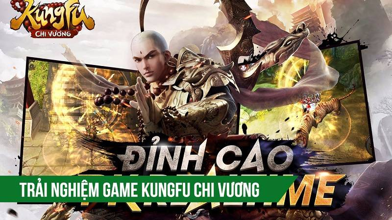 Trải nghiệm game Kungfu Chi Vương ra mắt 21/4/2016 - VNG