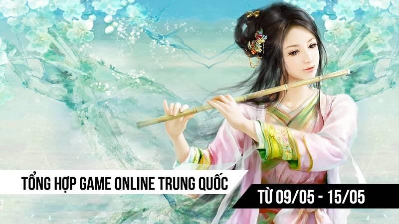 Top 5 game Trung Quốc HOT nhất (9/5 - 15/5)